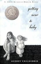 Getting Near to Baby 2000 Newbery Honor Book)