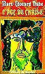 L' Age du Christ by Marc Edouard Nabe (1999, Paperback, Reprint)