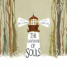 The Lighthouse of Souls by Ariel Andres Almada (2015, Picture Book)