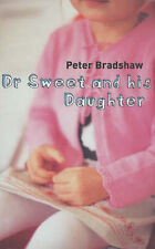 Bradshaw, Peter Dr.Sweet and His Daughter Very Good Book