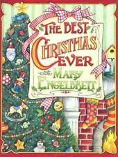 The Best Christmas Ever With Mary Engelbreit by Engelbreit, Mary