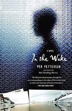 New IN THE WAKE Per Petterson PB BOOK