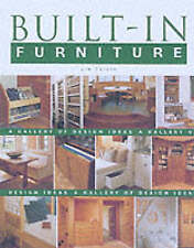 Built-in Furniture: A Gallery of Design Ideas for the Home by Jim Tolpin...