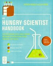 The Hungry Scientist : Electric Birthday Cakes, Edible Undies, and Other DIY...