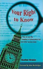 Your Right to Know: A Citizen's Guide to the Freedom of Information Act
