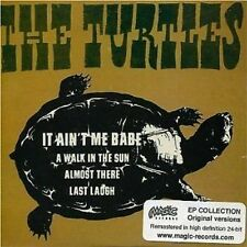 THE TURTLES - IT AIN'T ME BABE - 4 TRACK  CD EP