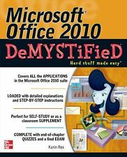 Microsoft Office 2010 Demystified by Karin Rex (2011, Paperback)