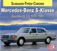 Book - Mercedes Benz W 126 280 500 S Klasse 1979-91 Schrader Chronik Brochures