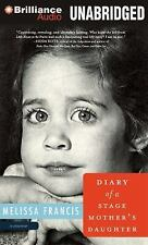 NEW - Diary of a Stage Mother's Daughter by Francis, Melissa
