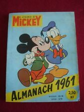 WALT DISNEY-LE JOURNAL DE MICKEY-ALMANACH 1961-EDIMONDE, PARIS-MAI SFOGLIATO !!!
