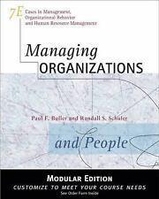 Managing Organizations and People by Paul F. Buller and Randall S. Schuler...