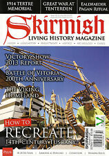 SKIRMISH LIVING HISTORY Magazine 102 Oct/Nov 2013 Recreate 14th Century TUSCANY