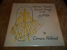 All-Time Favorite Sacred Songs on the Autoharp By Carmen Holland~ Christian Xian