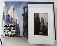 Geschichten aus New York Singer Eisler Gutenberg 1981 Radierung Vorzugsausgabe