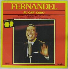 Fernandel 33 tours Au Caf' Conc' Collection Or