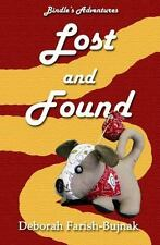 Bindle's Adventures: Lost and Found by Deborah Farish-Bujnak (2013, Paperback)