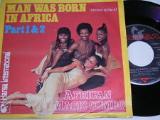 "7"" - African Magic Combo Man was born in Africa Part I + II - 1978 MINT # 5561"