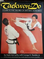 Taekwon-Do: A Guide to the Theories of Defensive Movement 1984 PAPERBACK
