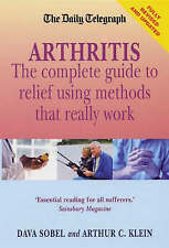 Arthur Klein ~ Daily Telegraph Guide to Arthritis: Relief that Works ~ NEW