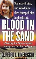 Blood in the Sand: A Shocking True Story of Murder, Revenge, and Greed in Las Ve