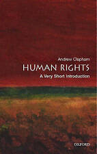 Human Rights: A Very Short Introduction by Andrew Clapham (Paperback, 2007)