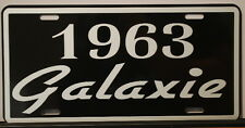 METAL LICENSE PLATE 1963 63 GALAXIE FORD 352 390 428 500 RAT ROD GASSER POLICE