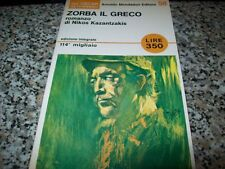 NIKOS KAZANTZAKIS-ZORBA IL GRECO-GLI OSCAR MONDADORI N.56 1966 1aE IN COLLANA