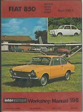 FIAT 850 INCL SPORT COUPE & SPIDER 1964 - 1972 OWNERS REPAIR MANUAL * HARDBACK *