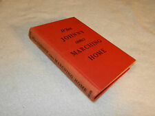 "Story of American War vets returning   ""WHEN JOHNNY COMES MARCHING HOME"" 1943 ed"