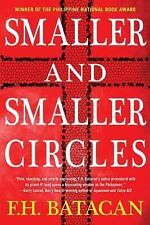 Smaller and Smaller Circles by F. H. Batacan (2015, Hardcover)