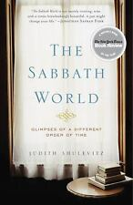 The Sabbath World: Glimpses of a Different Order of Time, Shulevitz, Judith, Goo