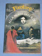 ALLA MORTE DELLA DEA - Darrell Schweitzer - Urania Fantasy n° 20 Gennaio 90 (K3)