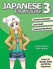 Japanese from Zero! 3 : Proven Techniques to Learn Japanese for Students and...