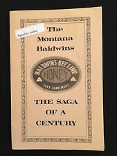 The Montana Baldwins Saga Of A Century Donald Hart Baldwin Fort Shaw, MT PB 1985