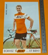 RARE CARTE CYCLISME 1972 EQUIPE BIC MICHEL WRIGHT TOUR DE FRANCE COUREUR