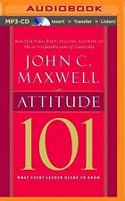 Attitude 101 : What Every Leader Needs to Know by John C. Maxwell (2015, MP3...