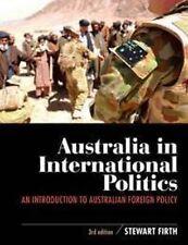 Used Book:  Australia in International Politics: An introduction to Australian f