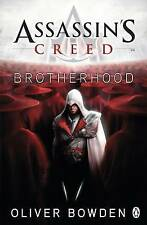 Assassin's Creed: Brotherhood by Oliver Bowden (Paperback, 2010)