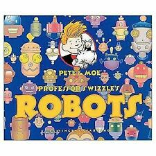 Pete and Moe Visit Professor Swizzle's Robots