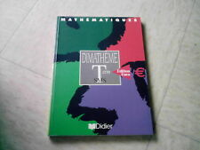 livre scolaire  DIMATHEME TERMINALE SMS  MATHEMATIQUES DIDIER
