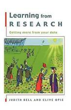 Learning from Research: Getting More from Your Data by Clive Opie, Judith...
