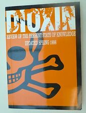Dioxin : Review of the Present State of Knowledge Updated Spring 1998 Paperback