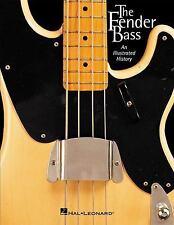 The Fender Bass : An Illustrated History Bass Jazz P-Bass Book