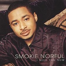 I Need You Now by Smokie Norful CD, Jun-2002 EMI Contemporary Gospel SEALED NEW
