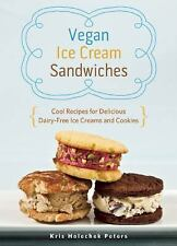 Vegan Ice Cream Sandwiches: Cool Recipes for Delicious Dairy-Free Ice Creams and