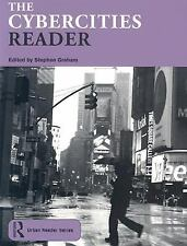 The Cybercities Reader (Routledge Urban Reader Series) by