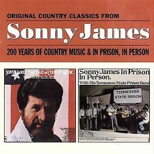 200 Years of Country Music/In Prison, in Person by Sonny James CD