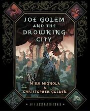 Joe Golem and the Drowning City: An Illustrated Novel-ExLibrary