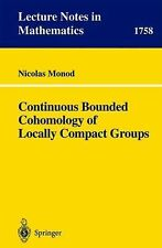 Lecture Notes in Mathematics Ser.: Continuous Bounded Cohomology of Locally...