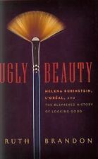 Ugly Beauty: Helena Rubinstein, L'Oréal, and the Blemished History of -ExLibrary